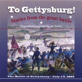 Battle of Gettysburg Song: To Gettysburg