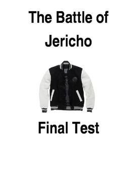 The Battle of Jericho: Final Test