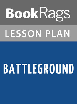 Battleground Lesson Plans