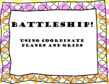 Battleship using coordinate planes and grids