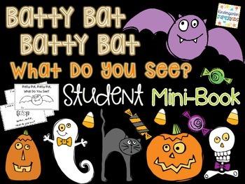 Batty Bat, Batty Bat, What Do You See?  Halloween Fun Emer