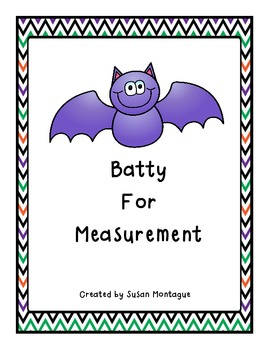 Batty For Measurement