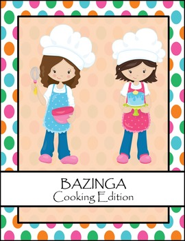 Bazinga Cooking Addition