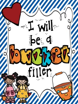 "Be A ""Bucket Filler"" kind of friend!"