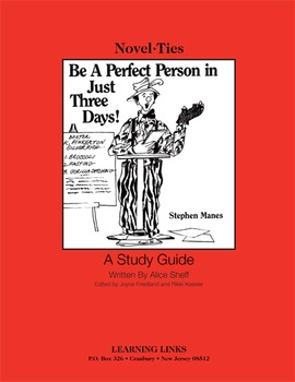 Be A Perfect Person in Just Three Days - Novel-Ties Study Guide