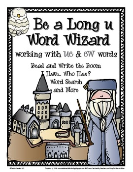 Be A Word Wizard: Working with Long U Words spelled UE and EW