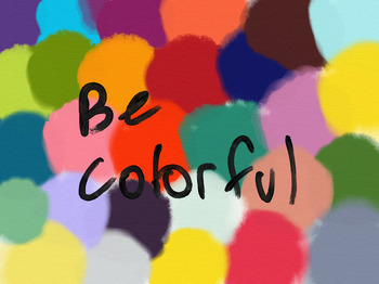 Be Colorful Poster