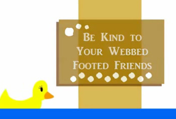 Be Kind To Your Webbed Footed Friends: Song + Teaching Activities