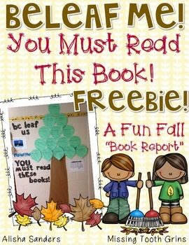Be-Leaf Me! Fall Themed Book Report