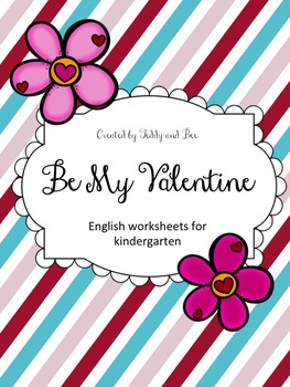 Be My Valentine - English Worksheets