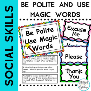 Social Skills: Be Polite Use Magic Words for Primary