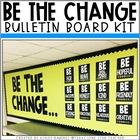 Be The Change Bulletin Board Kit