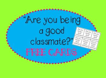 Be a Good Classmate Reminder Cards