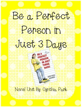Be a Perfect Person in 3 Days Novel Unit
