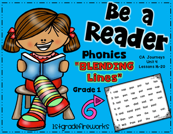 Be a Reader...Blending Lines  Grade 1 Unit 4