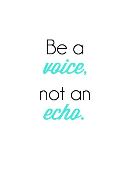 Be a Voice - Quote