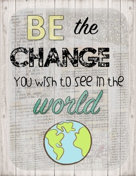 Be the Change You Wished to See in the World Retro Chic Poster