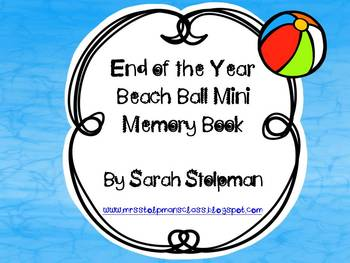 Beach Ball End of the Year Memory Book