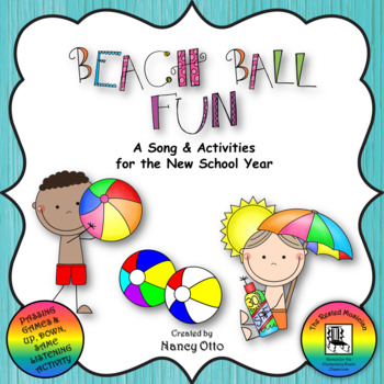 Beach Ball Fun - A Song & Activities for the New School Year