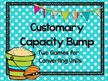Beach Bump-Two Games for Converting Customary Units of Capacity