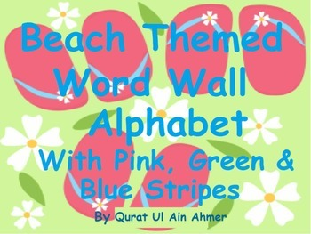 Beach Themed Word Wall Alphabet With Pink, Green and Blue