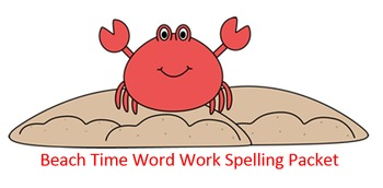 Beach Time Word Work Packet – 15 words no prep packet, 60+ pages