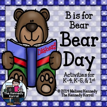Letter B is for Bear Day {No Prep to Low Prep for PreK-1st Grade}