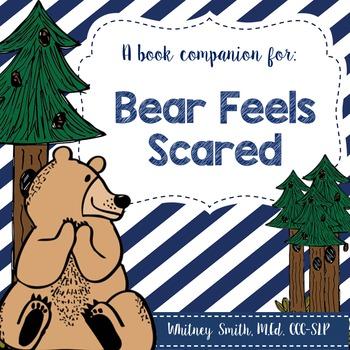 Bear Feels Scared {A Book Companion}