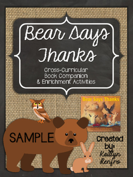 Bear Says Thanks - Companion and Enrichment Activities SAMPLE