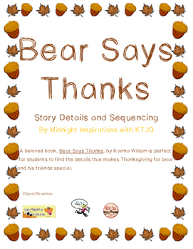 Bear Says Thanks Details and Sequencing