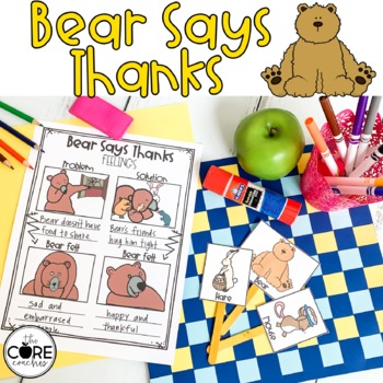 Bear Says Thanks Lesson Plans and Activities