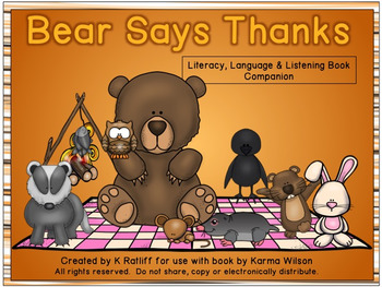 Bear Says Thanks:  Literacy, Language and Listening Book C