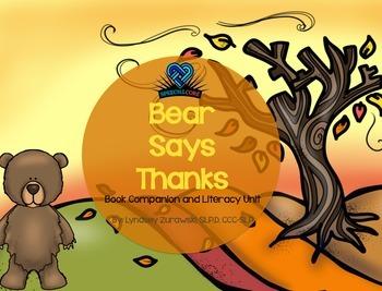 Bear Says Thanks Literacy Unit
