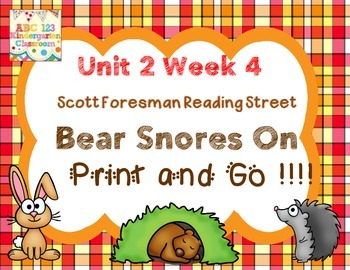 Bear Snores On - Print and Go  Unit 2 Week 4 Reading Stree