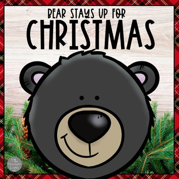 Bear Stays Up for Christmas: Book Companion-Centers-Crafti