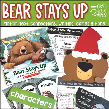 Bear Stays Up for Christmas~ Literature Connections, Writi