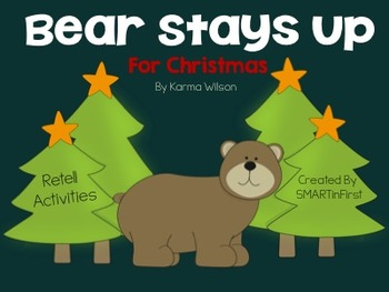 Bear Stays Up for Christmas Retell Packet