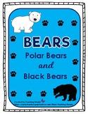 Bears - A Mini Unit on Black Bears and Polar Bears