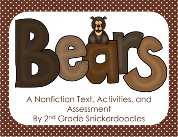Bears: A Nonfiction Text, Activities, and Assessment