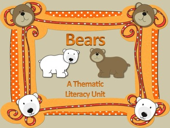 Bears - A Thematic Literacy Unit - Incorporates Common Cor
