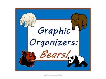 Bears: Graphic Organizers KWL Chart, Venn Diagrams, Classi