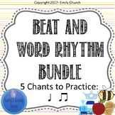Beat and Word Rhythm Chant Bundle