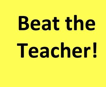 Beat the Teacher: Fact Fluency