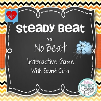 Steady Beat vs. No Beat Interactive Game (with Sound Clips)