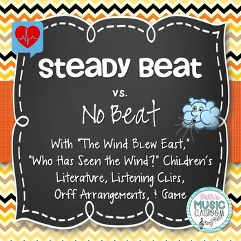 Steady Beat vs No Beat Unit: Lesson, Songs, Listening Clip
