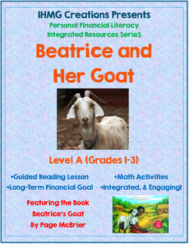 Beatrice and Her Goat-Level A (ELA/Math/Personal Financial