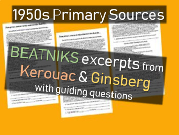 Beats, Beatnicks, Kerouac - 1950s Primary Source Documents