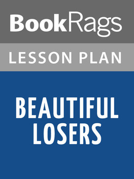 Beautiful Losers Lesson Plans