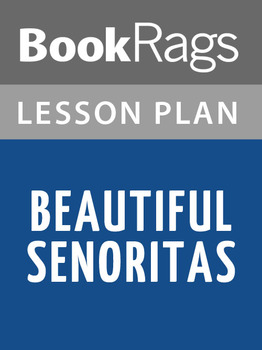 Beautiful Senoritas Lesson Plans
