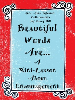 Beautiful Words Are..... A Mini-Lesson About Using Encoura